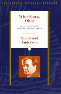 Winesburg, Ohio: Text and Criticism