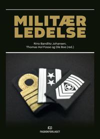 Militær ledelse - Rino Bandlitz Johansen, Thomas Hol Fosse, Ole Boe   Ridgeroadrun.org
