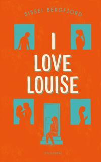 I love Louise