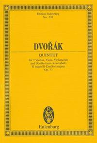 Dvorak: Quintet for 2 Violins, Viola, Violoncello and Double-Bass (Kontrabass), G Major/G-Dur/Sol Majeur, Op. 77