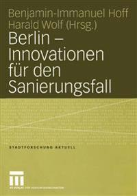 Berlin - Innovationen Fur Den Sanierungsfall