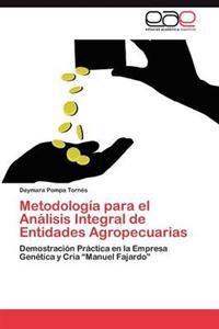 Metodologia Para El Analisis Integral de Entidades Agropecuarias