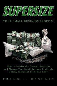Supersize Your Small Business Profits