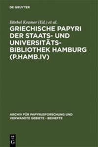 Griechische Papyri Der Staats- Und Universitätsbibliothek Hamburg P.hamb.iv
