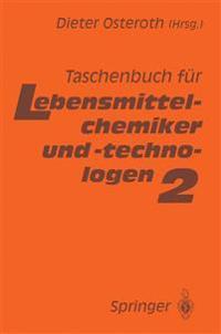 Taschenbuch F�r Lebensmittelchemiker Und -Technologen