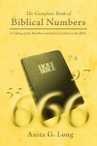 The Complete Book of Biblical Numbers