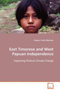 East Timorese and West Papuan Independence
