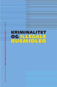 Kriminalitet og illegale rusmidler