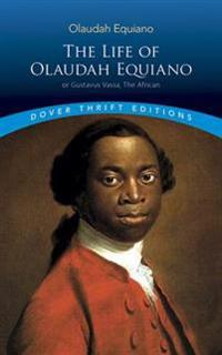 The Life Of Olaudah Equiano, Or Gustavus Vassa, The African