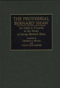 The Proverbial Bernard Shaw