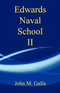 Edwards Naval School II