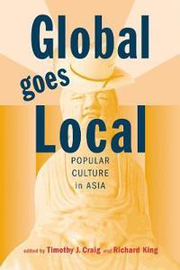 Global Goes Local