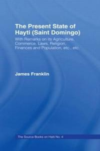 The Present State of Haiti (Saint Domingo), 1828