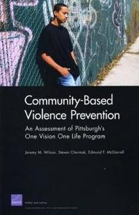 Community-Based Violence Prevention