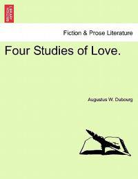 Four Studies of Love.