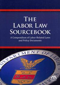 The Labor Law Sourcebook