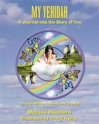 My Yehidah: A Journal Into the Story of You