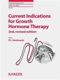 Current Indications for Growth Hormone Therapy