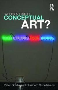 Who's Afraid of Conceptual Art?