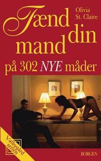 Tænd din mand på 302 nye måder