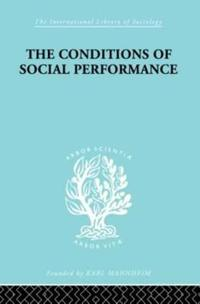 The Conditions Of Social Performance