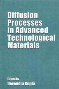 Diffusion Processes in Advanced Technological Materials