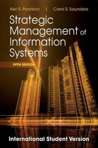 Strategic Management of Information Systems, 5th Edition International Stud