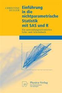 Einführung in Die Nichtparametrische Statistik Mit SAS Und R