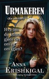 Urmakeren - Anna Erishkigal pdf epub