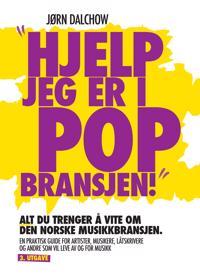 Hjelp, jeg er i popbransjen! - Jørn Dalchow   Inprintwriters.org