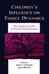 Children's Influence on Family Dynamics