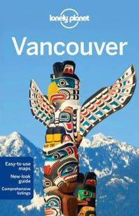 Lonely Planet Vancouver [With Pull-Out Map]