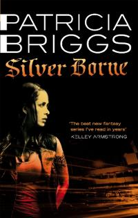 Silver borne - mercy thompson book 5