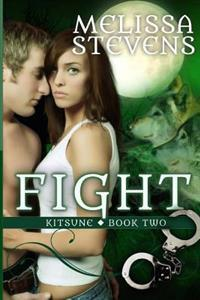 Fight: Second Book of the Kitsune