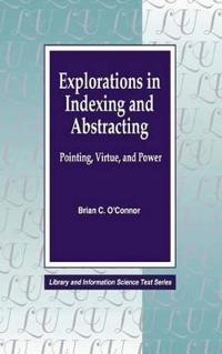 Explorations in Indexing and Abstracting