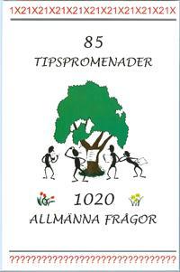 85 tipspromenader - 1020 allmänna frågor