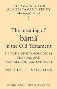 The Meaning of Buma in the Old Testament