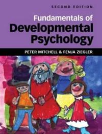 Fundamentals of Developmental Psychology