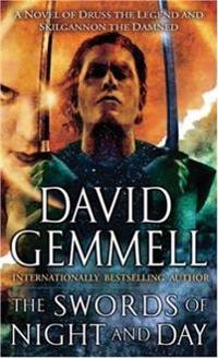 The Swords of Night and Day: A Novel of Druss the Legend and Skilgannon the Damned