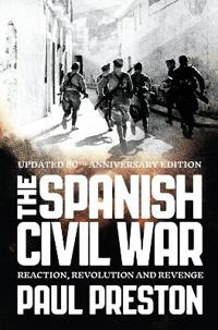 Spanish civil war - reaction, revolution and revenge