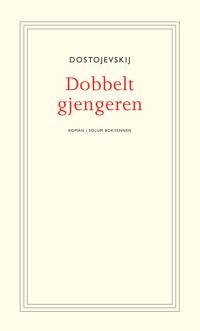 Dobbeltgjengeren - Fjodor Mikhajlovitsj Dostojevskij pdf epub