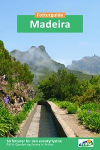 Madeira - Pål H. Gjerden, Emma A. Arthur   Inprintwriters.org