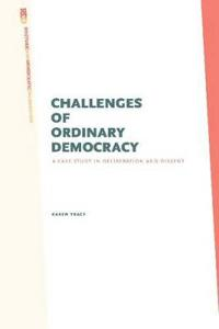 Challenges of Ordinary Democracy