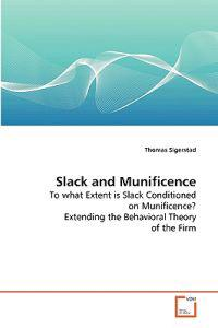 Slack and Munificence
