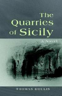 The Quarries of Sicily