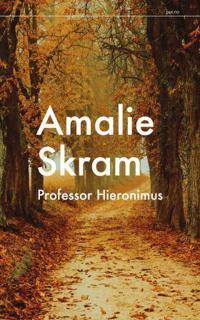 Professor Hieronimus - Amalie Skram   Inprintwriters.org