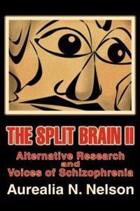 The Split Brain II