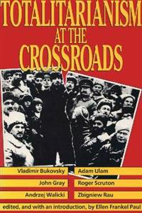 Totalitarianism at the Crossroads