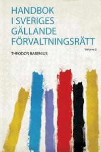Handbok I Sveriges Gällande Förvaltningsrätt -  pdf epub