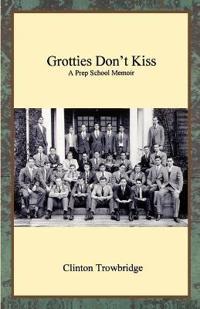 Grotties Don't Kiss